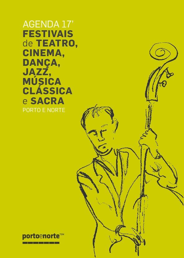 Agenda de Festivais de Teatro, Dança, Cinema, Música Clássica, Sacra e Jazz 2017