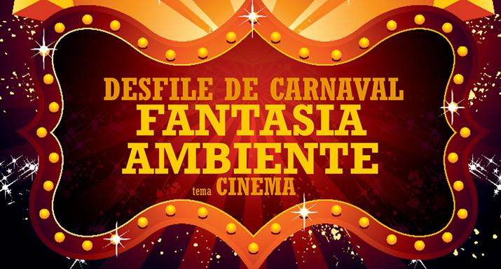 Cinema dá o mote ao Desfile de Carnaval  Fantasia Ambiente 2020