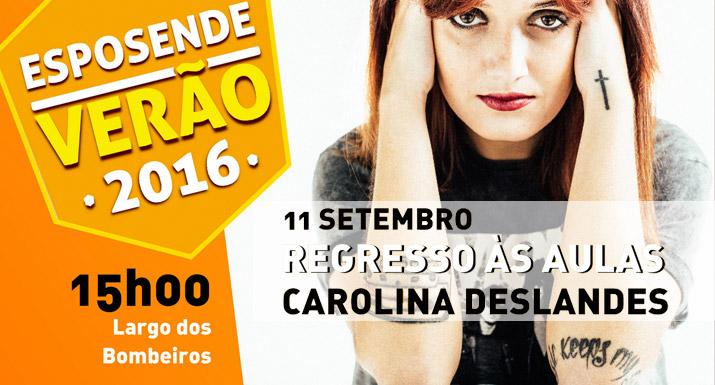 Município de Esposende assinala regresso  às aulas com concerto de Carolina  Deslandes